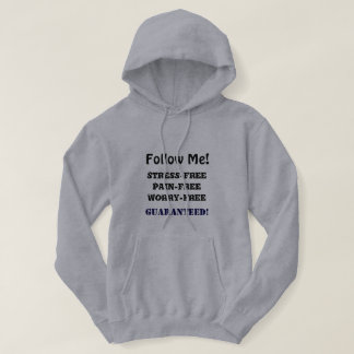 Suivez-moi sweatshirt de sweat - shirt à capuche