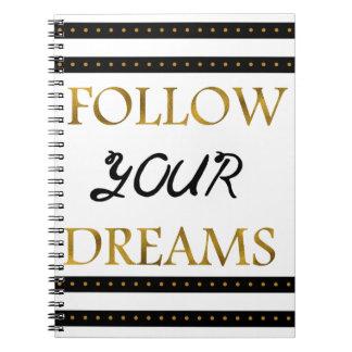 Suivez vos rêves inspirés carnets