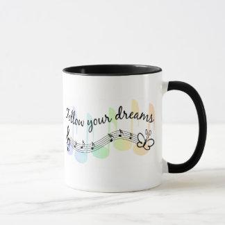 Suivez vos rêves mug