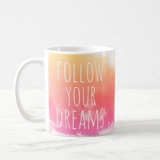 Suivez votre tasse inspirée de citation de rêves