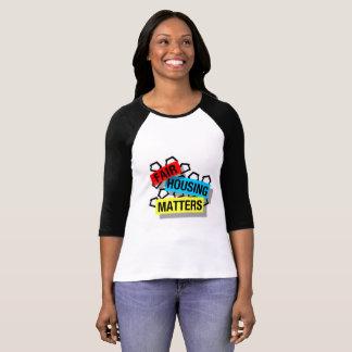 Sujets justes de logement - la chemise des femmes t-shirt