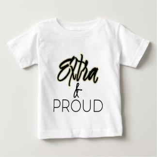 Supplémentaire et fier t-shirt pour bébé