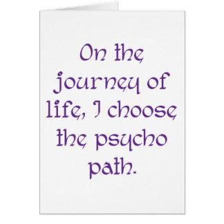 Sur le voyage de la vie je choisis le chemin carte de vœux