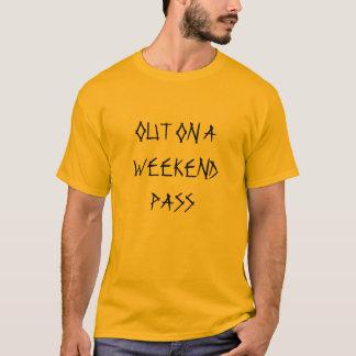 SUR UN T-SHIRT DE PASSAGE DE WEEK-END