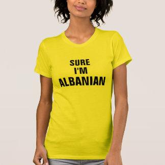 Sure je suis albanais t-shirts