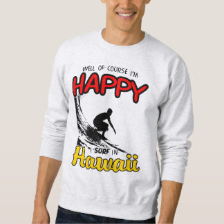 Surfer heureux HAWAÏ (noir) Sweatshirt