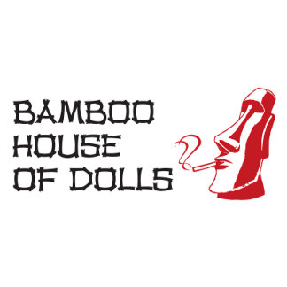 Bamboo House of Dolls