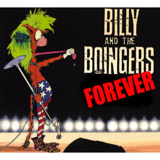 Billy and the Boingers Forever