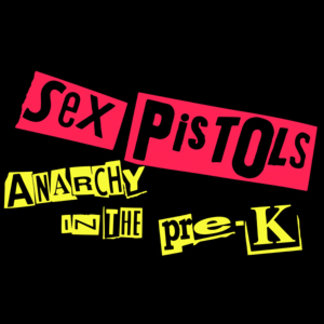 Sex Pistols Anarchy in The Pre-K