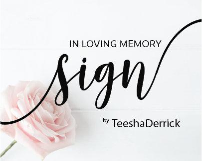 SIGN - In Loving Memory