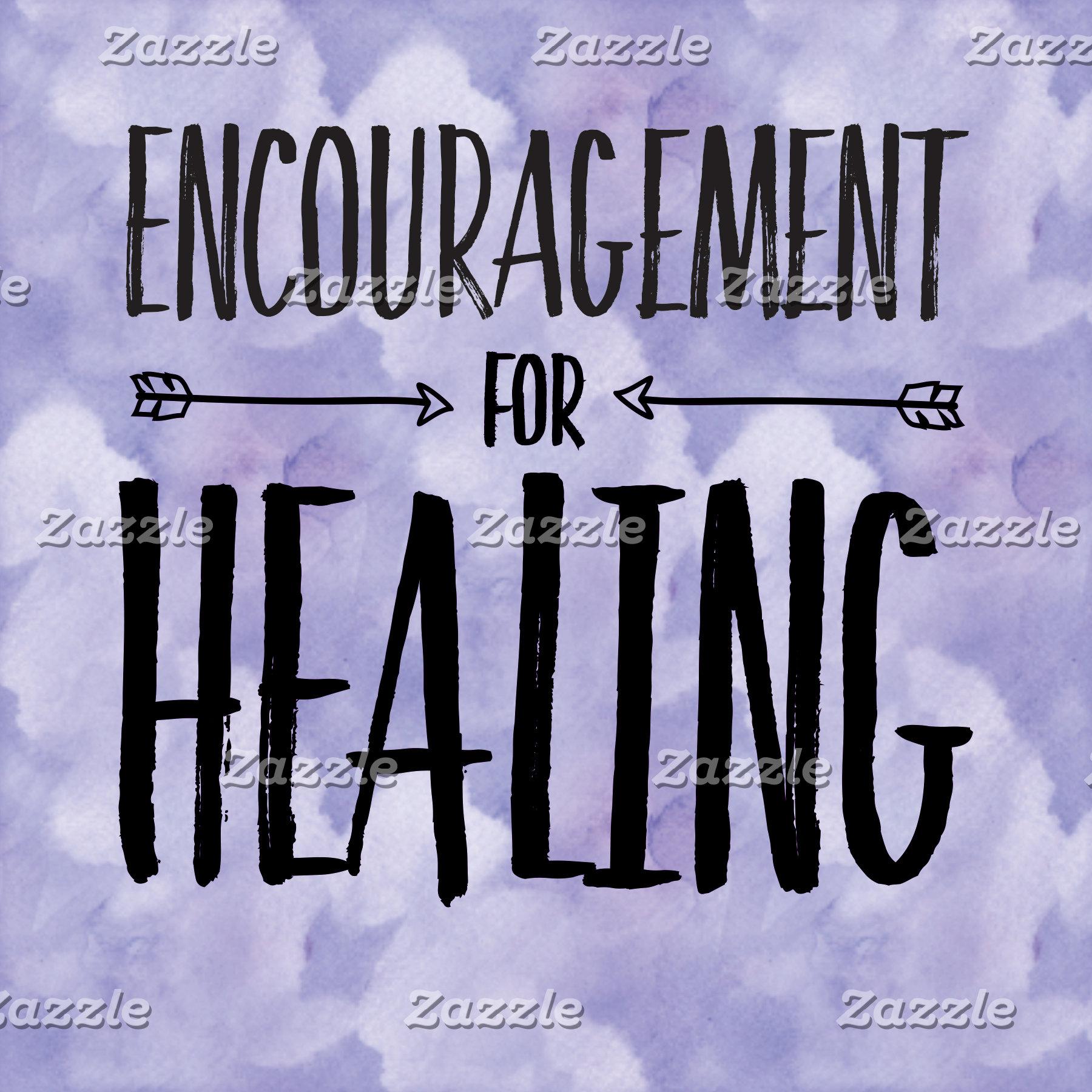 Encouragement for Healing