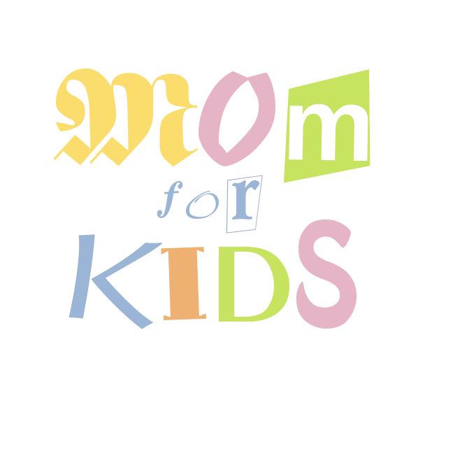 Mom For Kids