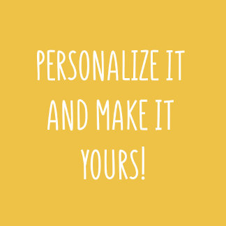 Personalize it!