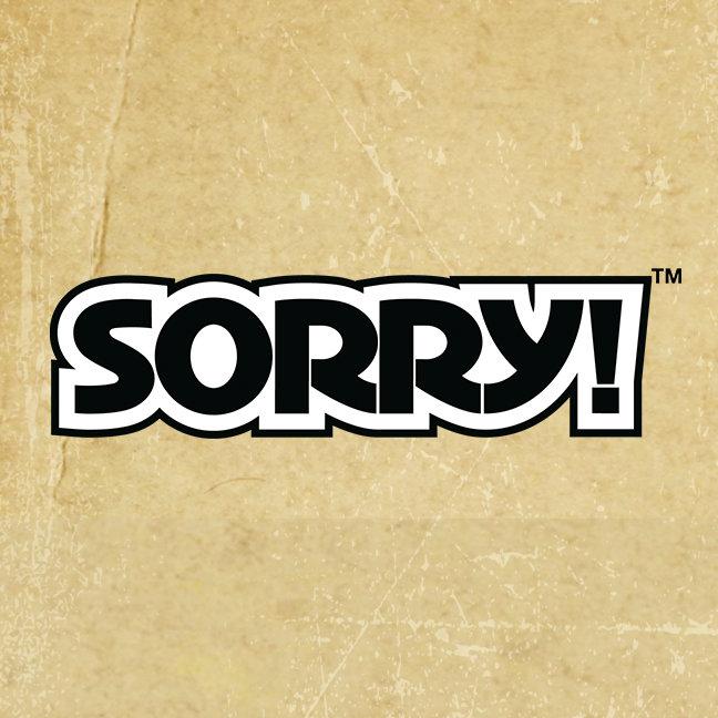 Sorry!™