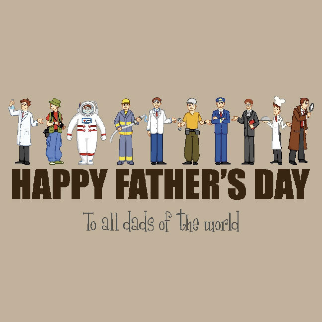 Happy Father's Day To All Dads