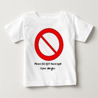 Svp n'alimentez pas ! ! !  J'ai des allergies T-shirt Pour Bébé
