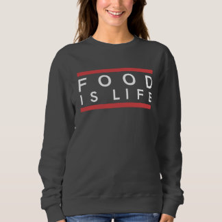 SWEAT FOOD IS LIFE - FEMME