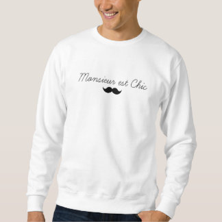 Sweat Monsieur est Chic by French Store