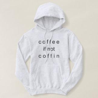 Sweat - shirt à capuche de cercueil de café sinon