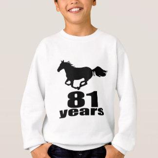 Sweatshirt 81 ans de conceptions d'anniversaire