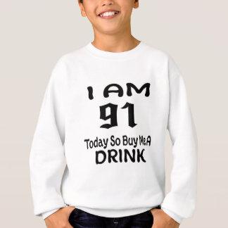 Sweatshirt 91 achetez-aujourd'hui ainsi moi une boisson