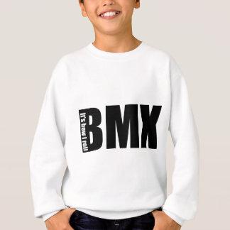 Sweatshirt BMX - Il est comment je roule