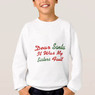 Sweatshirt Cher Père Noël c'était mon défaut de soeurs