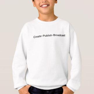 """Sweatshirt """"CRÉEZ  •  ÉDITEZ  •  L'ÉMISSION"""", texte, CRÉENT,"""