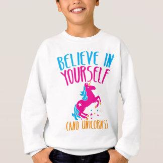Sweatshirt Croyez en vous-même (et LICORNES)