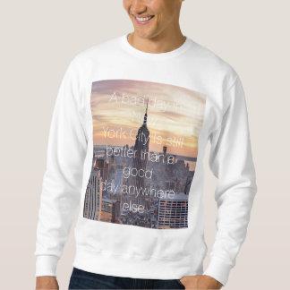 Sweatshirt de citation de New York City