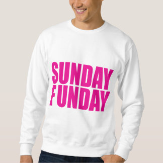 Sweatshirt de dimanche Funday