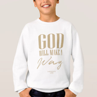 Sweatshirt Dieu fera une manière