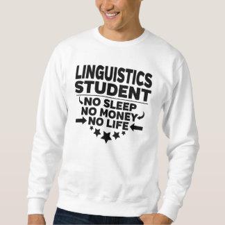 Sweatshirt Étudiant universitaire de linguistique l'aucune