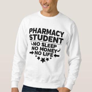 Sweatshirt Étudiant universitaire de pharmacie l'aucune vie