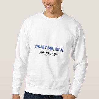 Sweatshirt Faites confiance que je je suis un