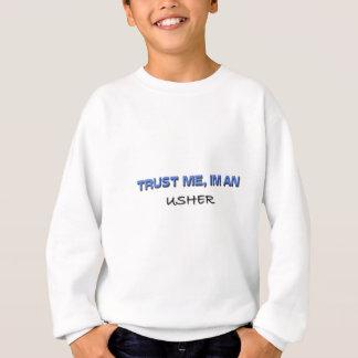 Sweatshirt Faites confiance que je je suis Usher