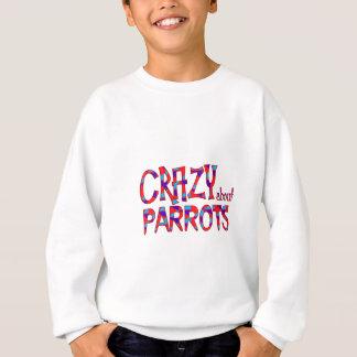 Sweatshirt Fou au sujet des perroquets