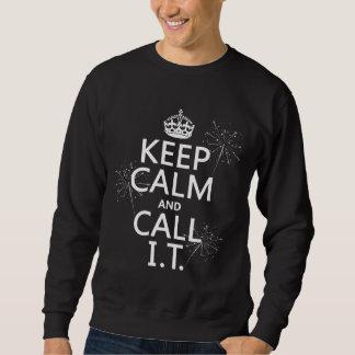 Sweatshirt Gardez le calme et appelez-LE (toute couleur)
