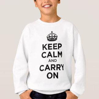 Sweatshirt Gardez le calme et continuez