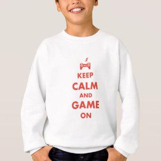 Sweatshirt Gardez le calme et le jeu dessus