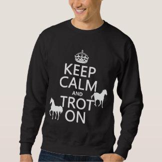 Sweatshirt Gardez le calme et trottez dessus - des chevaux -