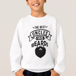 Sweatshirt Gentil les meilleurs oncles ont la copie de barbes