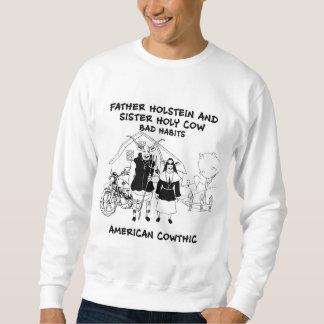 Sweatshirt habitudes saintes du Holstein et de soeur de père