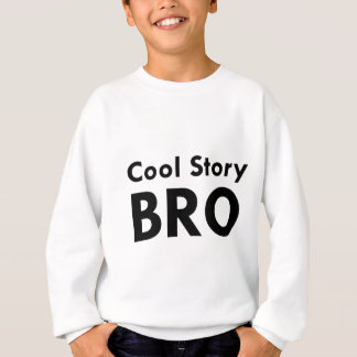 Sweatshirt Histoire fraîche Bro