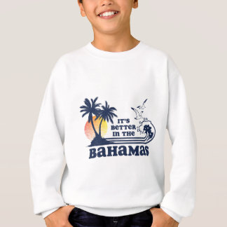 Sweatshirt Il est meilleur dans le cru 80s des Bahamas les