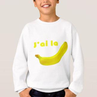 Sweatshirt J'ai la banane