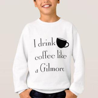 Sweatshirt je bois du café comme un gilmore