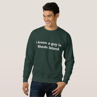 Sweatshirt Je connais un type dans Île de Rhode
