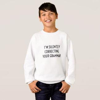 Sweatshirt Je corrige silencieusement votre grammaire drôle