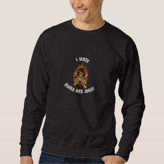 Sweatshirt Je déteste la marque et le John